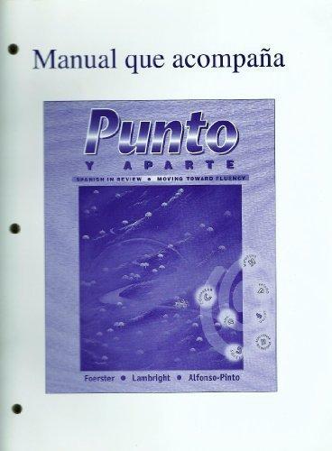 9780070216624: Manual que acompana Punto Y Aparte: Spanish in Review Moving Toward Fluency