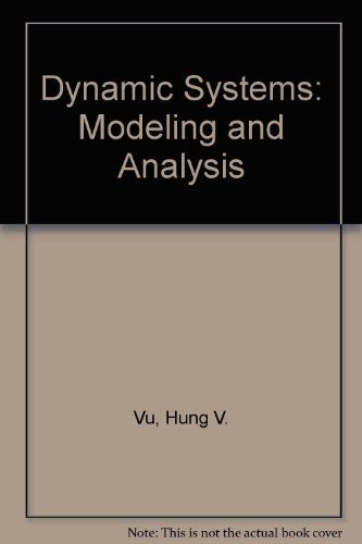 Dynamic Systems: Modeling and Analysis: Hung V. Vu; Ramin S. Esfandiari