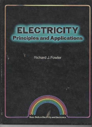 9780070217041: Electricity: Principles and applications (Basic skills in electricity and electronics)