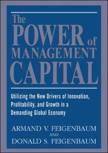 9780070217331: The Power of Management Capital : Utilizing the New Drivers of Innovation, Profitability and Growth in a Demanding Global Economy
