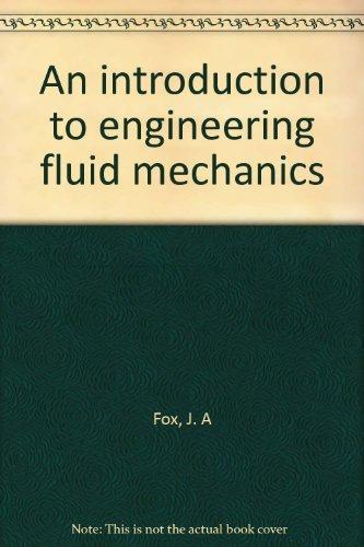 9780070217508: An Introduction to Engineering Fluid Mechanics by Fox J. A.