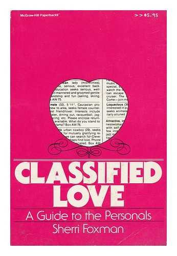 9780070217560: Classified Love: A Guide to the Personals