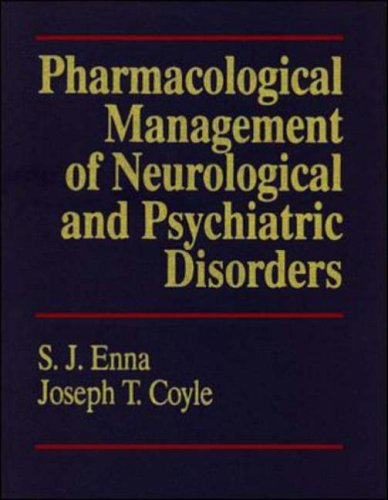 9780070217645: Pharmacological Management of Neurological and Psychiatric Disorders