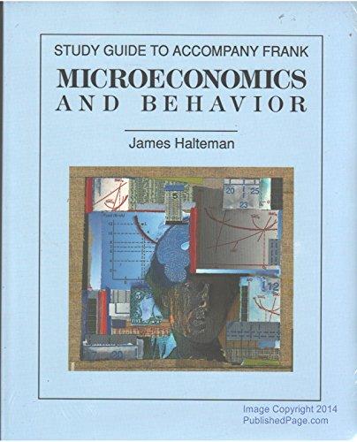 Microeconomics and Behaviour: Robert H. Frank