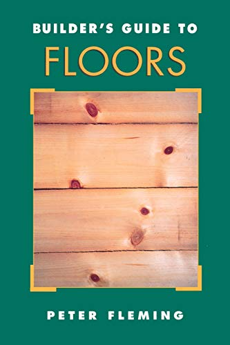 9780070218987: Builder's Guide to Floors