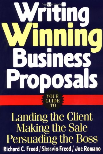 9780070219250: Writing Winning Business Proposals: Your Guide to Landing the Client, Making the Sale, Persuading the Boss