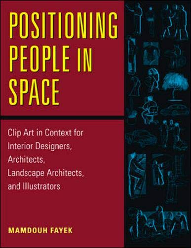 9780070219496: Positioning People in Space: Clip Art in Content for Architects and Designers: Clip Art in Context for Architects and Designers