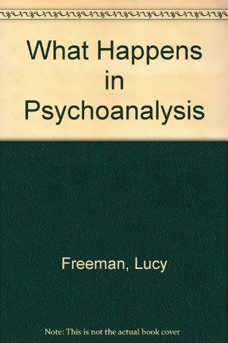 9780070219502: What Happens in Psychoanalysis