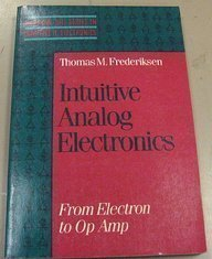9780070219632: Intuitive Analog Electronics: From Electron to Op Amp (Mcgraw-Hill Series in Intuitive Ic Electronics)
