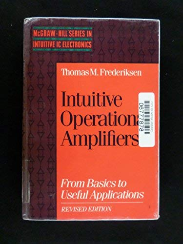 9780070219670: Intuitive Operational Amplifiers: From Basics to Useful-Applications