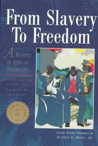 9780070219908: From Slavery to Freedom: A History of African Americans, Vol. 2:  From the Civil War to the Present (Chapters 11-24 Vol 2)