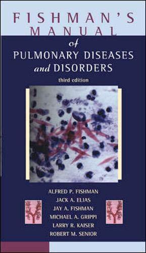 9780070220027: Fishman's Manual of Pulmonary Diseases and Disorders