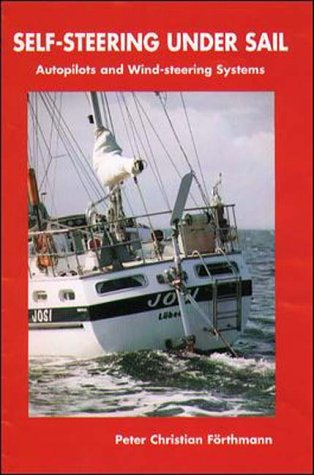 9780070220119: Self-Steering Under Sail: Autopilots and Wind-Steering Systems