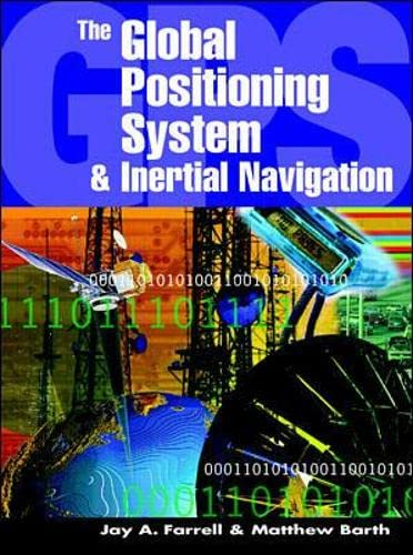 9780070220454: The Global Positioning System & Inertial Navigation