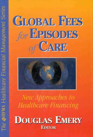 9780070220577: Global Fees for Episodes of Care: New Approaches to the Purchasing of Healthcare