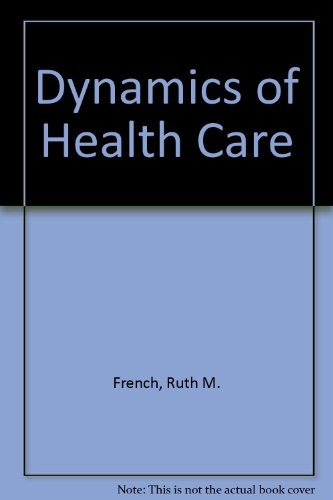 9780070221420: Dynamics of Health Care