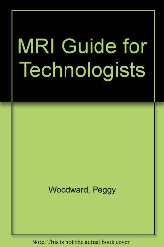 MRI for Technologists: Woodward, Peggy
