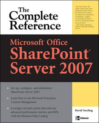 9780070222847: Microsoft? Office SharePoint? Server 2007: The Complete Reference