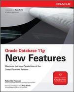 Oracle Database 11g New Features: Robert Freeman