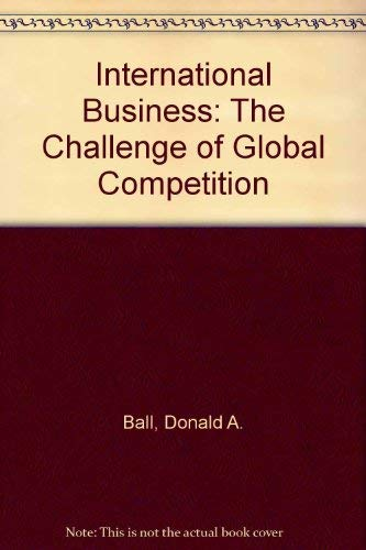 9780070223172: International Business: The Challenge of Global Competition
