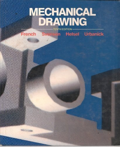 Mechanical Drawing: French, Thomas E.,