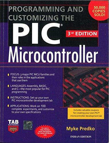Programming and Customizing the PIC Microcontroller (Third: Myke Predko