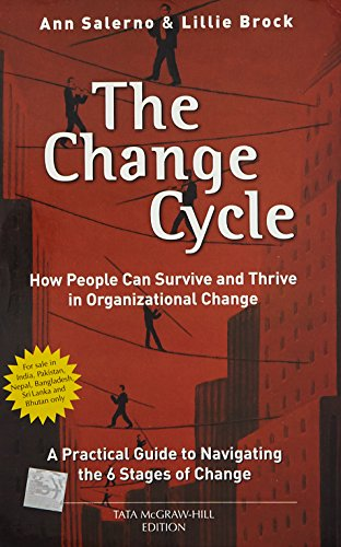 The Change Cycle: How People Can Survive: Ann Salerno,Lillie Brock
