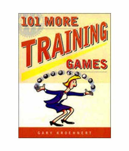 9780070223547: 101 More Training Games