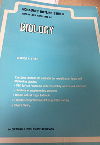 9780070224018: Schaum's Outline of Theory and Problems of Biology (Schaum's Outlines)