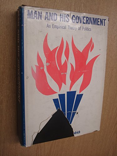 9780070224162: Man and His Government; an Empirical Theory of Politics