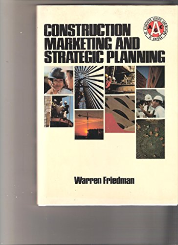 9780070224377: Construction Marketing and Strategic Planning