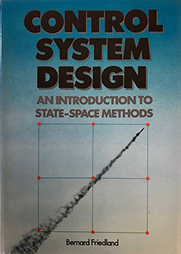 9780070224414: Control System Design: An Introduction to State-Space Methods (McGraw-Hill Computer Science Series)