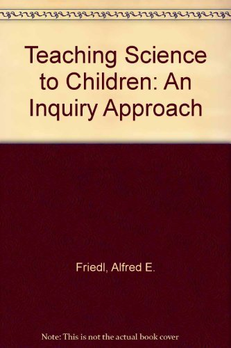 9780070224599: Teaching Science to Children: An Inquiry Approach