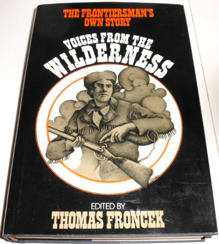 9780070225077: Voices from the wilderness: The frontiersman's own story