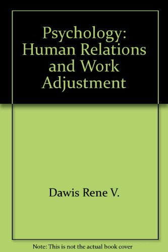 Psychology : Human Relations and Work Adjustment: Neild B. Oldham;
