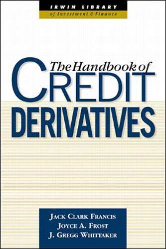 The Handbook of Credit Derivatives