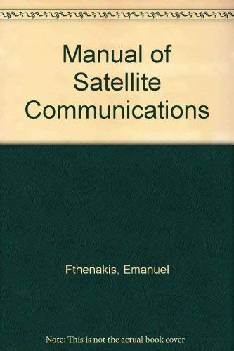 9780070225947: Manual of Satellite Communications