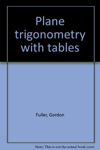 9780070226081: Plane trigonometry, with tables