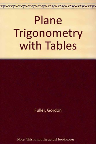 9780070226128: Plane Trigonometry, With Tables