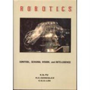 9780070226258: Robotics: Control, Sensing, Vision and Intelligence (CAD/CAM, robotics and computer vision)