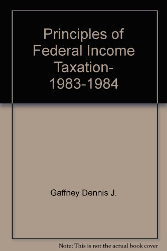 9780070226319: Principles of Federal Income Taxation, 1983-1984