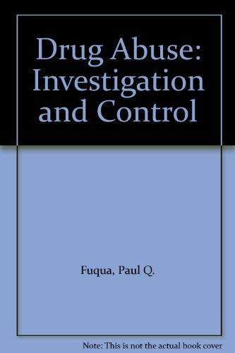9780070226654: Drug Abuse: Investigation and Control