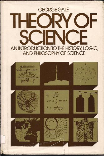 9780070226807: Theory of Science: An Introduction to the History, Logic, and Philosophy of Science