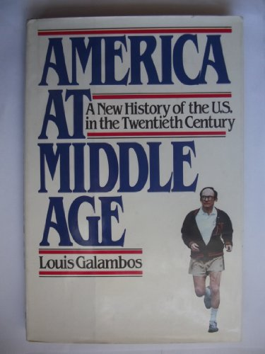 9780070226821: America at middle age: A new history of the United States in the twentieth century