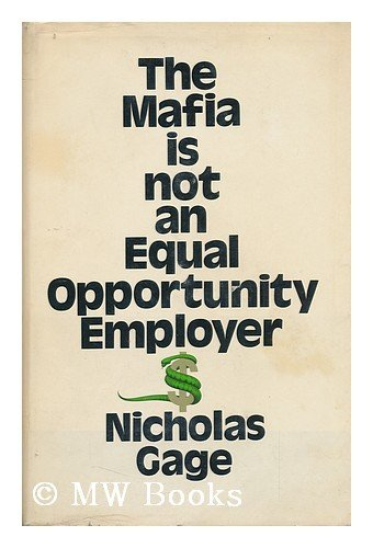 9780070226852: The Mafia is Not an Equal Opportunity Employer. Foreword by Robert M. Morgenthau