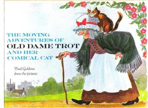 The Moving Adventures of Old Dame Trot and Her Comical Cat: Paul Galdone