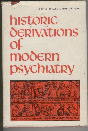 9780070227248: Historic Derivations of Modern Psychiatry