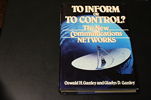 9780070227613: To inform or to control?: The new communications networks