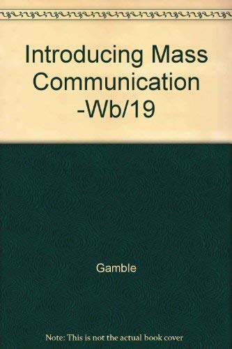 9780070227705: Introducing Mass Communication -Wb/19 (McGraw Hill series in mass communication)