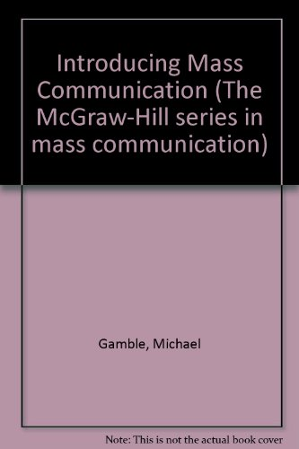 9780070227736: Introducing Mass Communication (Mcgraw-Hill Series in Mass Communication)